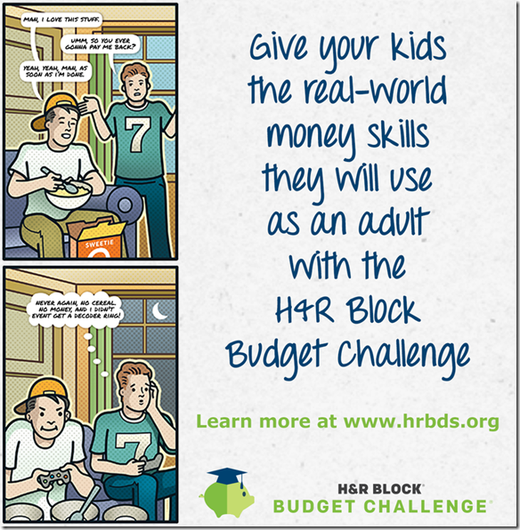Ad: check out the H&R Block Budget Challenge. Your high school-aged child can win a $20,000 scholarship.