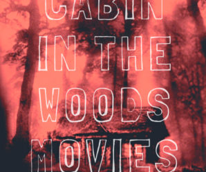 Scary Cabin in the Woods movies to watch for Halloween and where to stream them. Good for Netflix, Amazon Prime and Hulu.