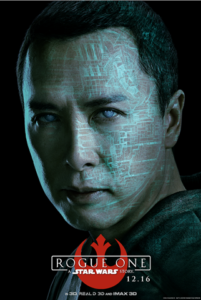 Donnie Yen as Chirrut Îmwe in Rogue One a Star Wars story